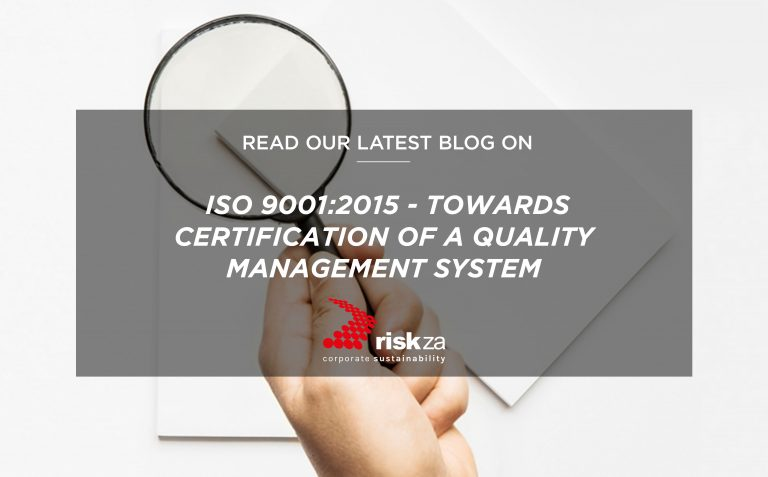 ISO 9001:2015 - Moving Towards Certification of a Quality Management System